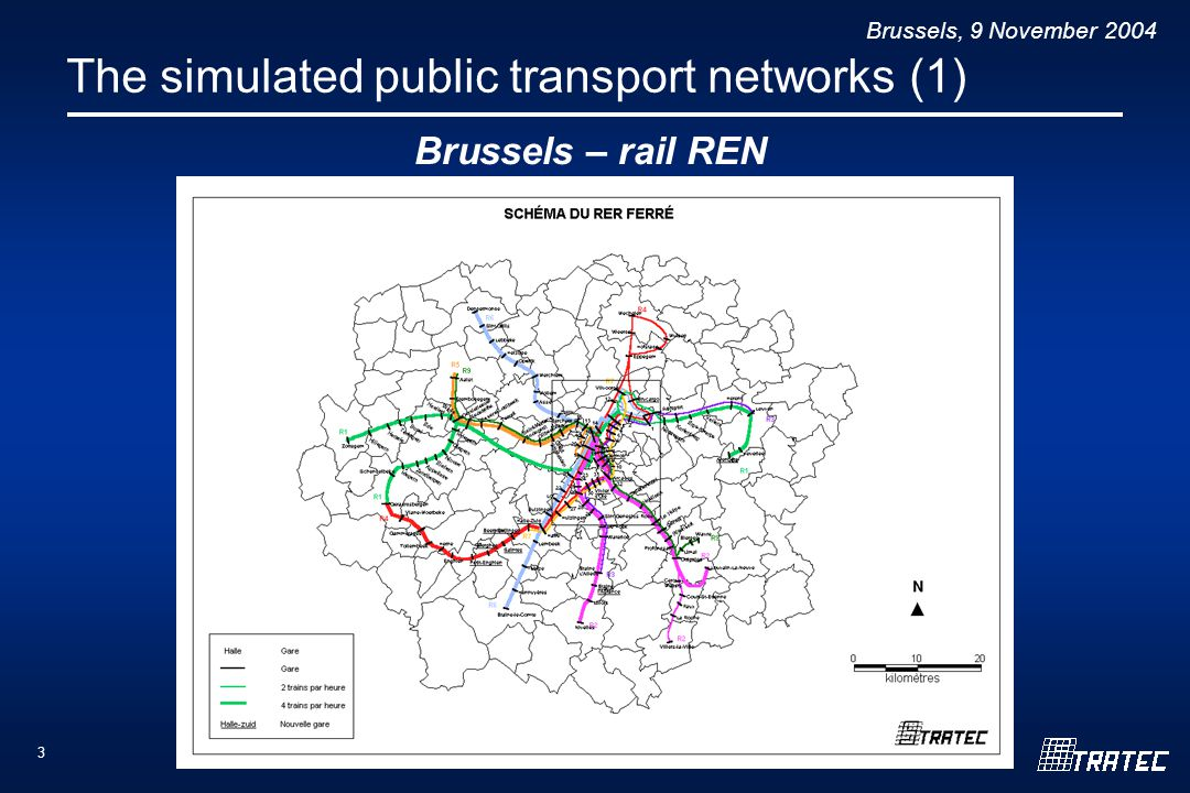 Brussels, 9 November The simulated public transport networks (1) Brussels – rail REN