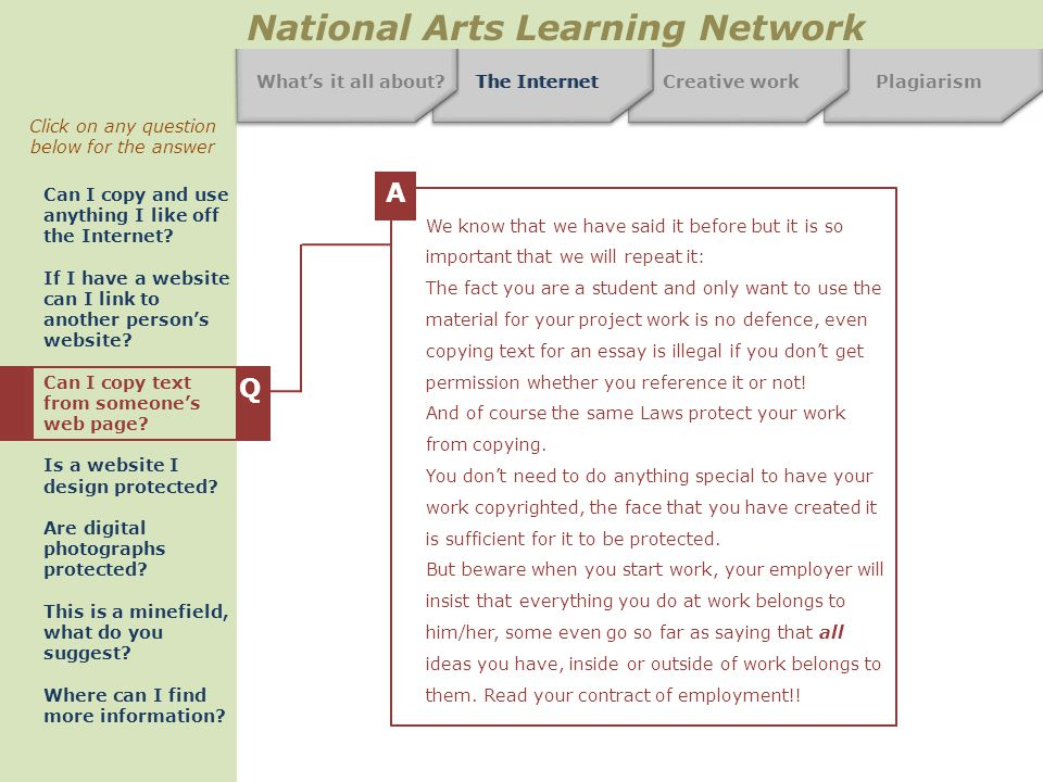 Creative workPlagiarism National Arts Learning Network What's it all about.