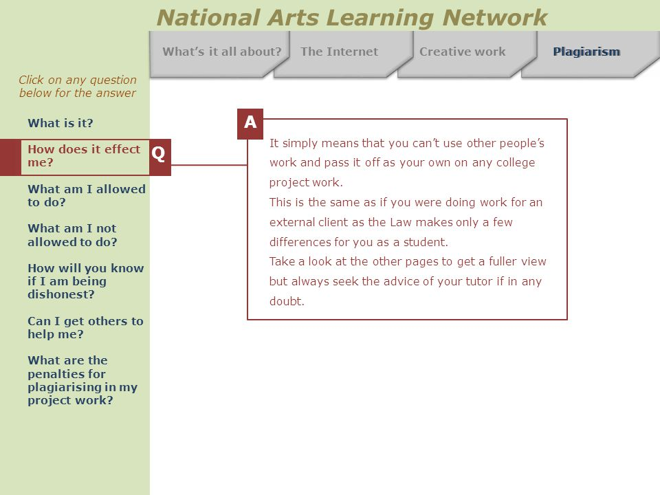 The InternetCreative workPlagiarism National Arts Learning Network What's it all about.