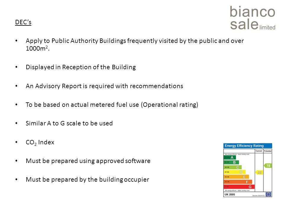 DEC's Apply to Public Authority Buildings frequently visited by the public and over 1000m 2.