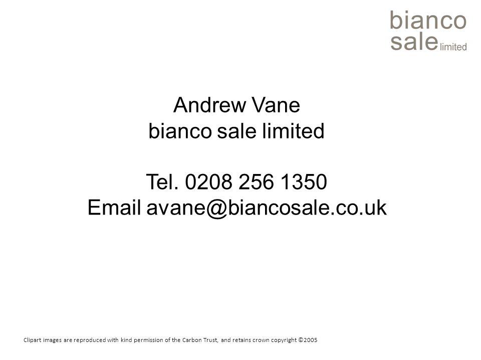 Andrew Vane bianco sale limited Tel.