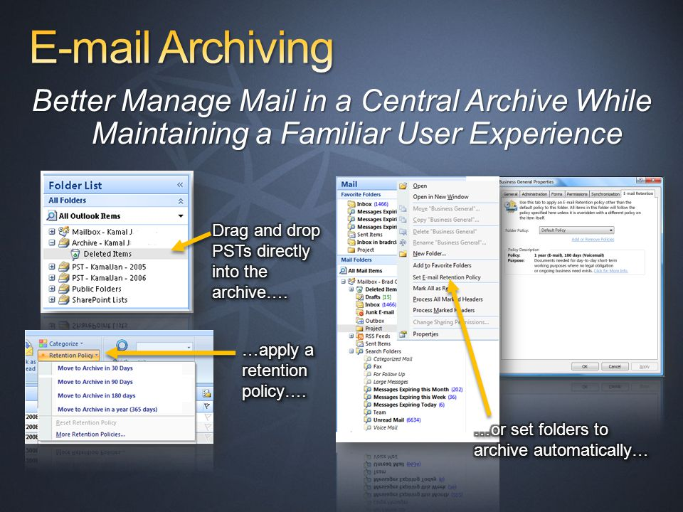 Better Manage Mail in a Central Archive While Maintaining a Familiar User Experience