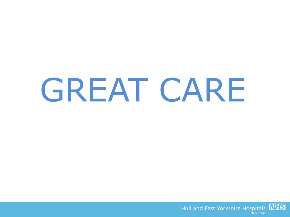 GREAT CARE