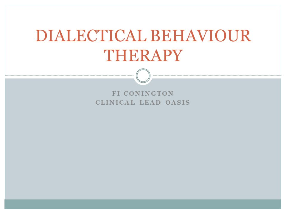 FI CONINGTON CLINICAL LEAD OASIS DIALECTICAL BEHAVIOUR THERAPY