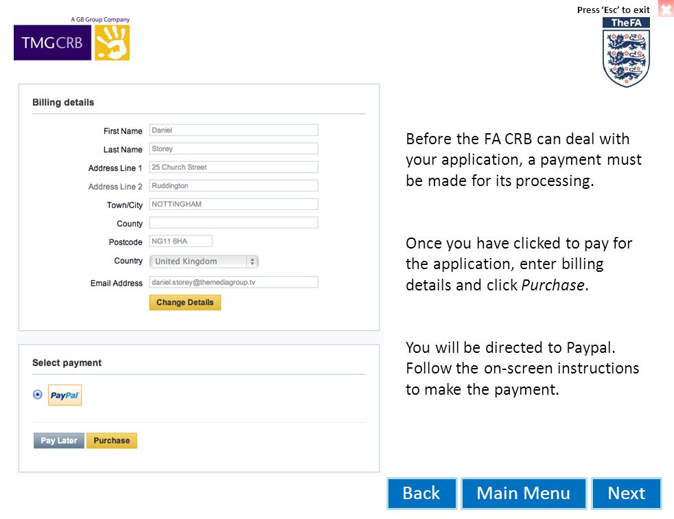 Main MenuNextBack Before the FA CRB can deal with your application, a payment must be made for its processing.