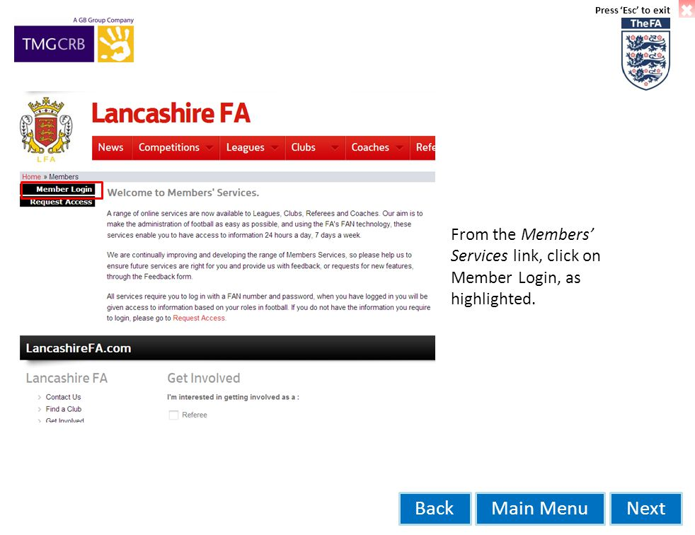Main MenuNextBack From the Members' Services link, click on Member Login, as highlighted.