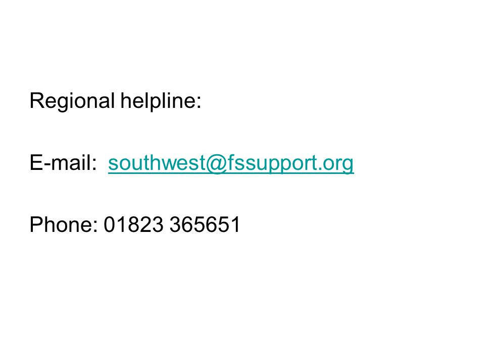 Regional helpline:   Phone: