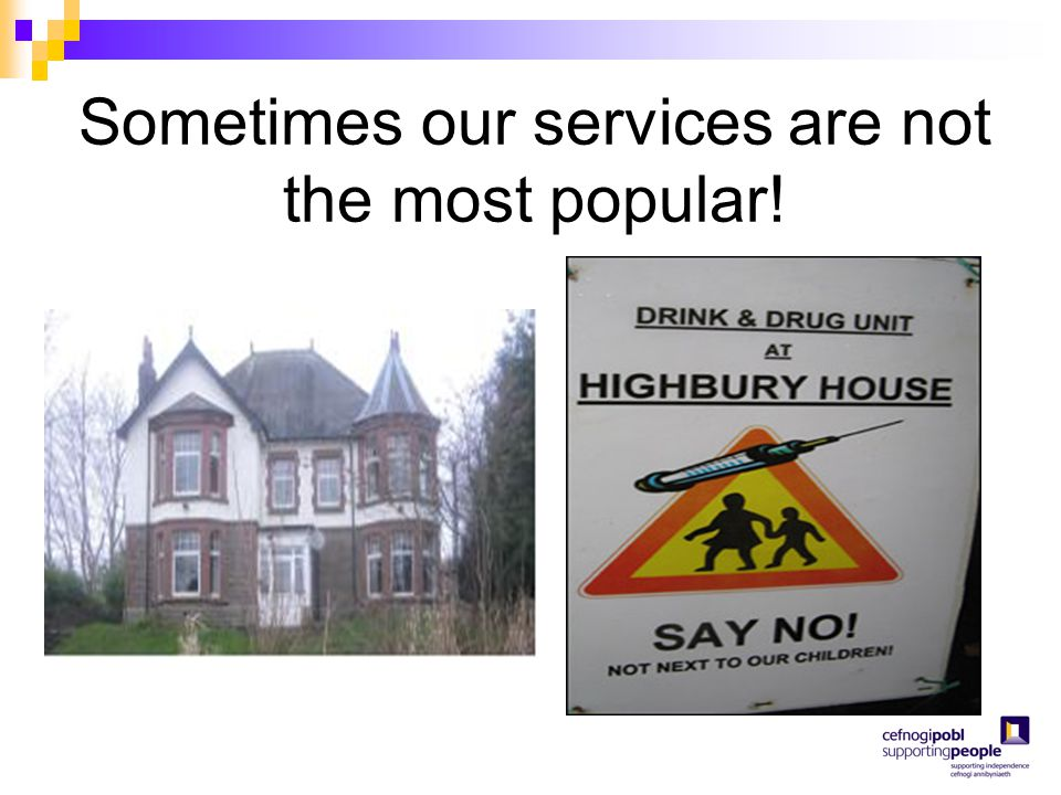 Sometimes our services are not the most popular!