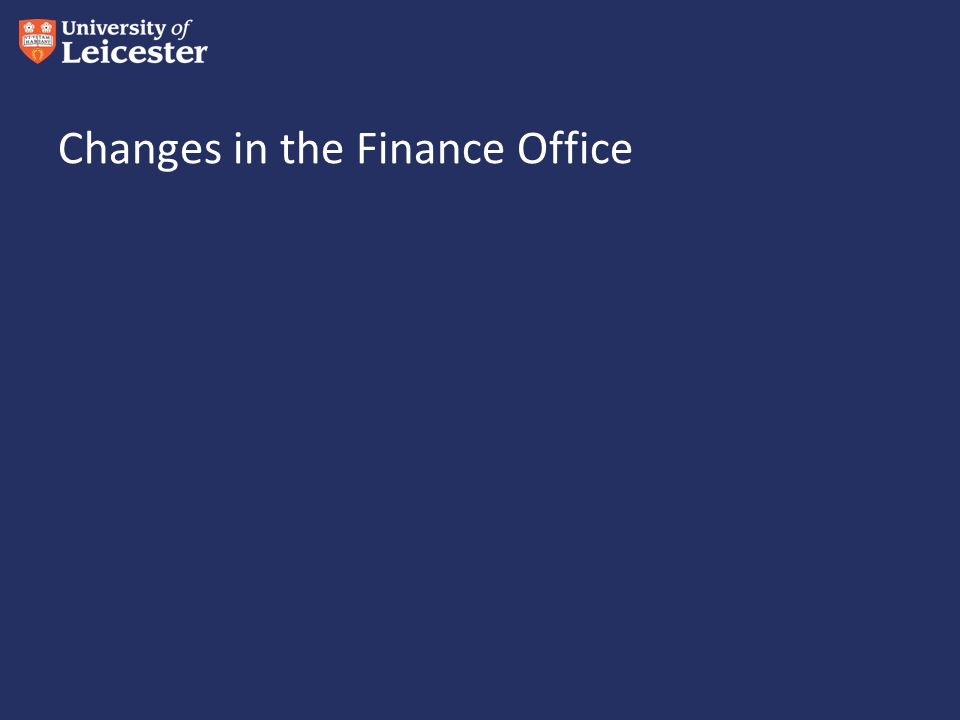 Changes in the Finance Office