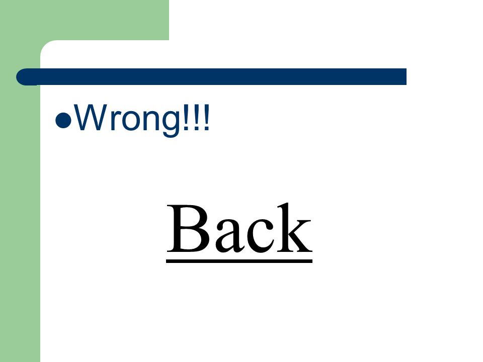 Wrong!!! Back
