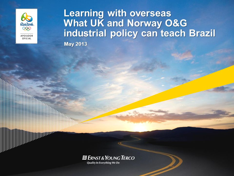 Learning with overseas What UK and Norway O&G industrial policy can teach Brazil May 2013