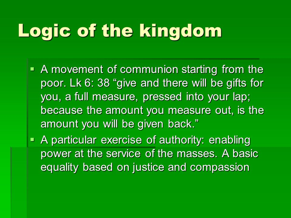 Logic of the kingdom  A movement of communion starting from the poor.