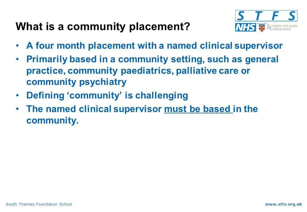 South Thames Foundation Schoolwww.stfs.org.uk What is a community placement.