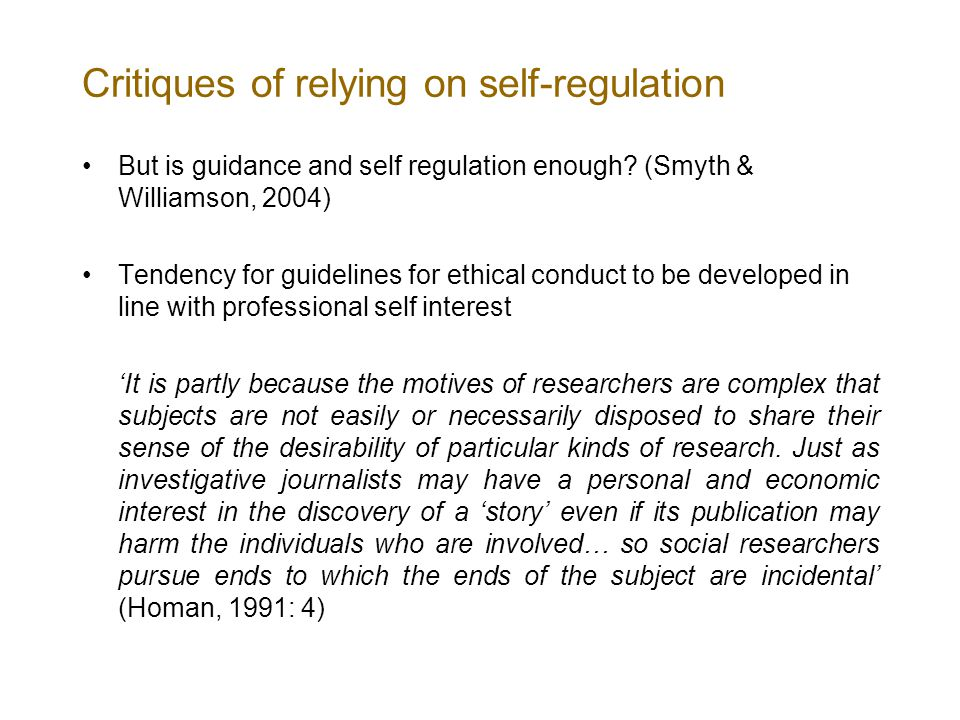 Critiques of relying on self-regulation But is guidance and self regulation enough.