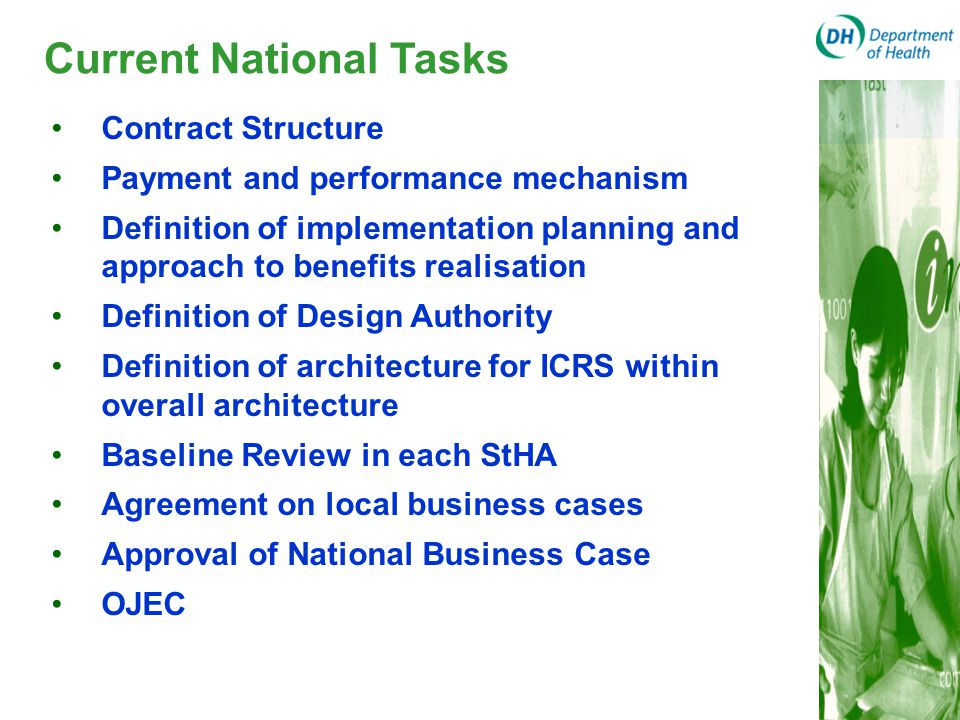 Current National Tasks Contract Structure Payment and performance mechanism Definition of implementation planning and approach to benefits realisation