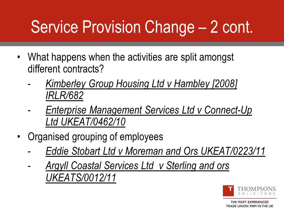 Service Provision Change – 2 cont.