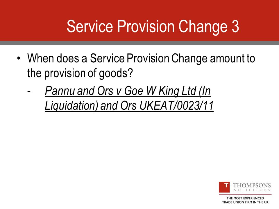 Service Provision Change 3 When does a Service Provision Change amount to the provision of goods.