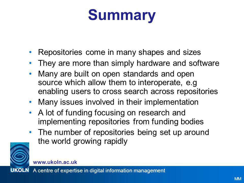 A centre of expertise in digital information management www.ukoln.ac.uk ASKCDLORIRIScotland MIDESS PERX PROWE: R4L RepoMMan Repository Bridge SPECTRa SPIRE STORE Trust DR UK Collab User Needs VERSIONS EThOS IRRA Community Image Archive Digital Repositories Programme Jigsaw Open DOAR Framework For Clinical Recordings Rights Rewards Community Eprints SHERPA Plus JA