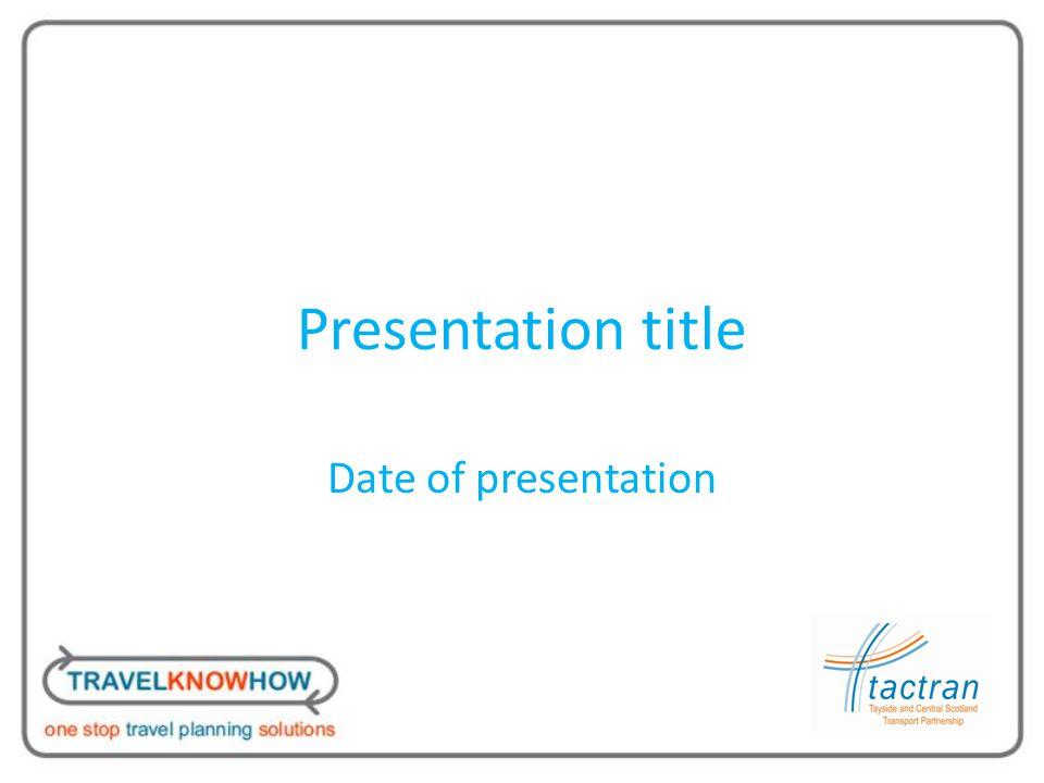 Presentation title Date of presentation