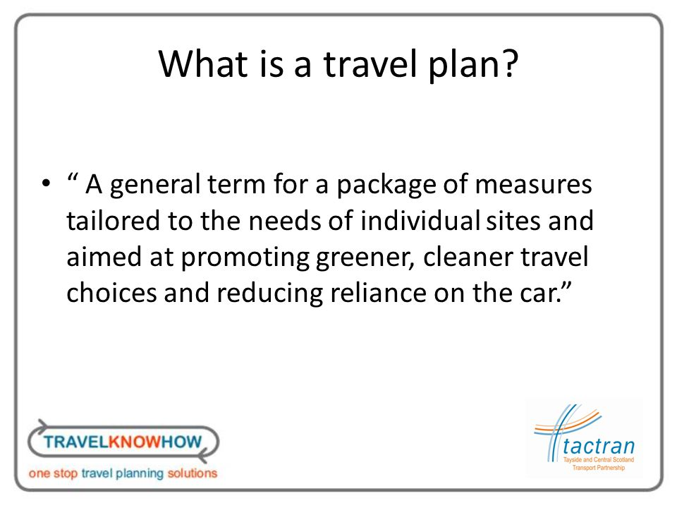 What is a travel plan.