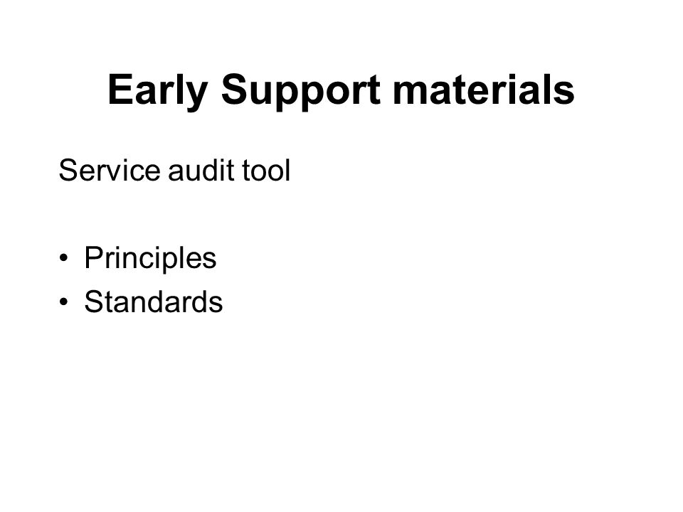 Early Support materials Developmental journals Deaf children Children with visual impairment Children with Downs Syndrome Generic journal Complex needs?