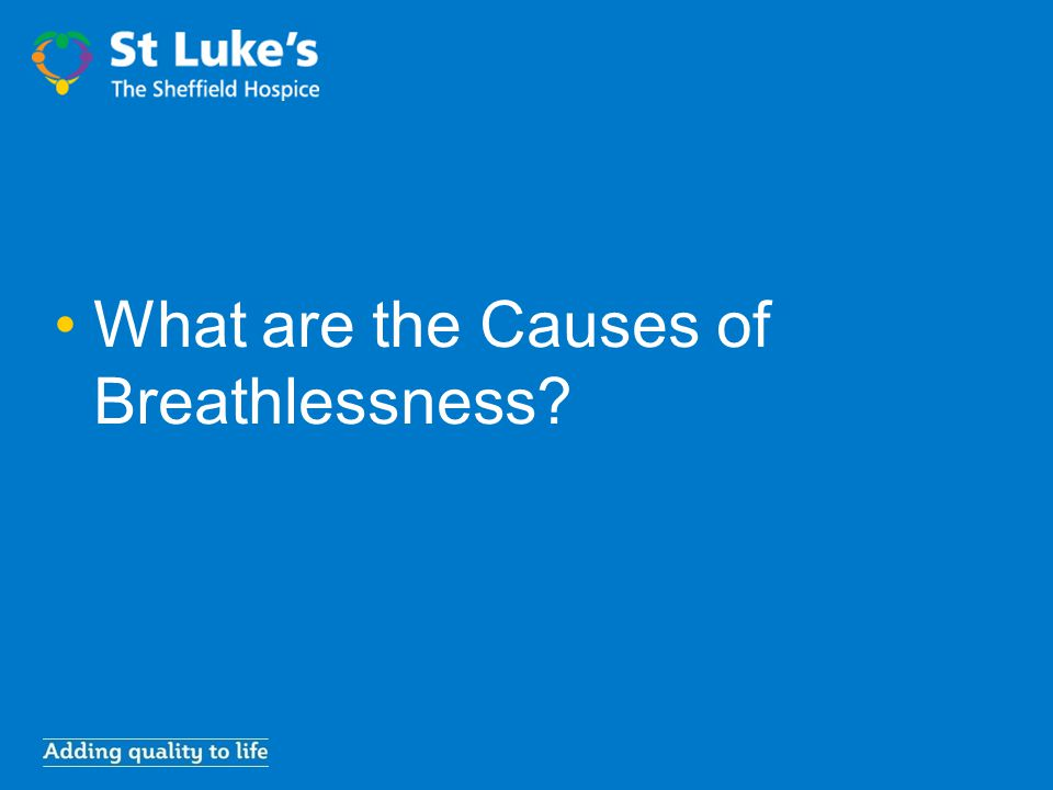 What are the Causes of Breathlessness?