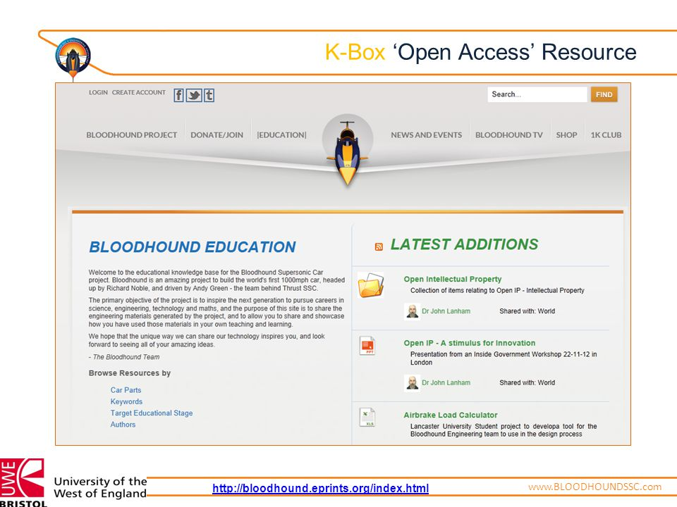 ENGINEERING ADVENTUREwww.BLOODHOUNDSSC.com K-Box 'Open Access' Resource http://bloodhound.eprints.org/index.html