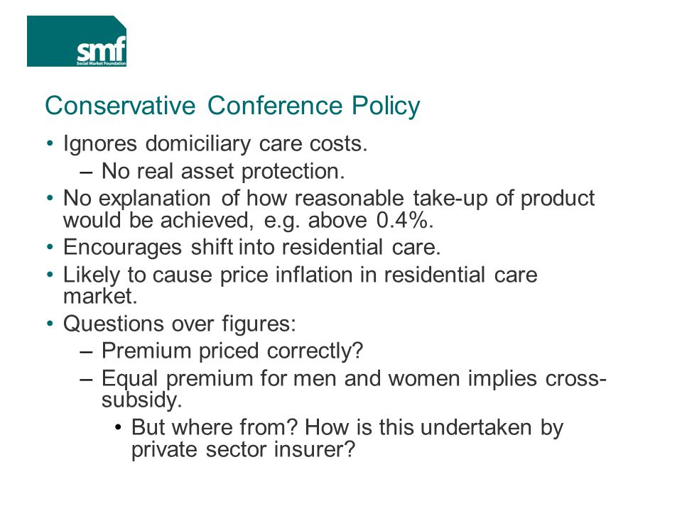 Conservative Conference Policy Ignores domiciliary care costs.
