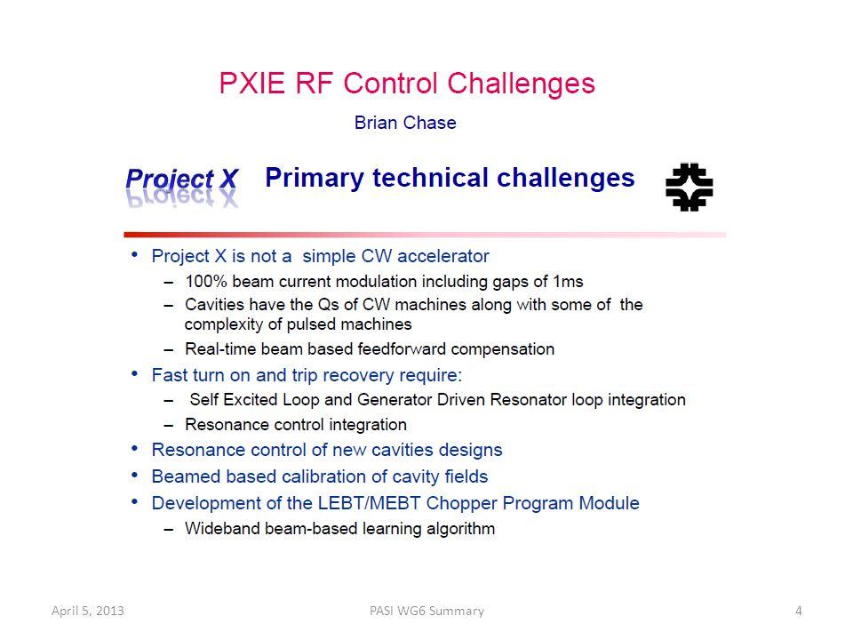 April 5, 2013PASI WG6 Summary4
