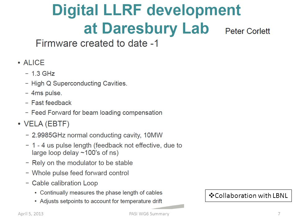 April 5, 2013PASI WG6 Summary7  Collaboration with LBNL