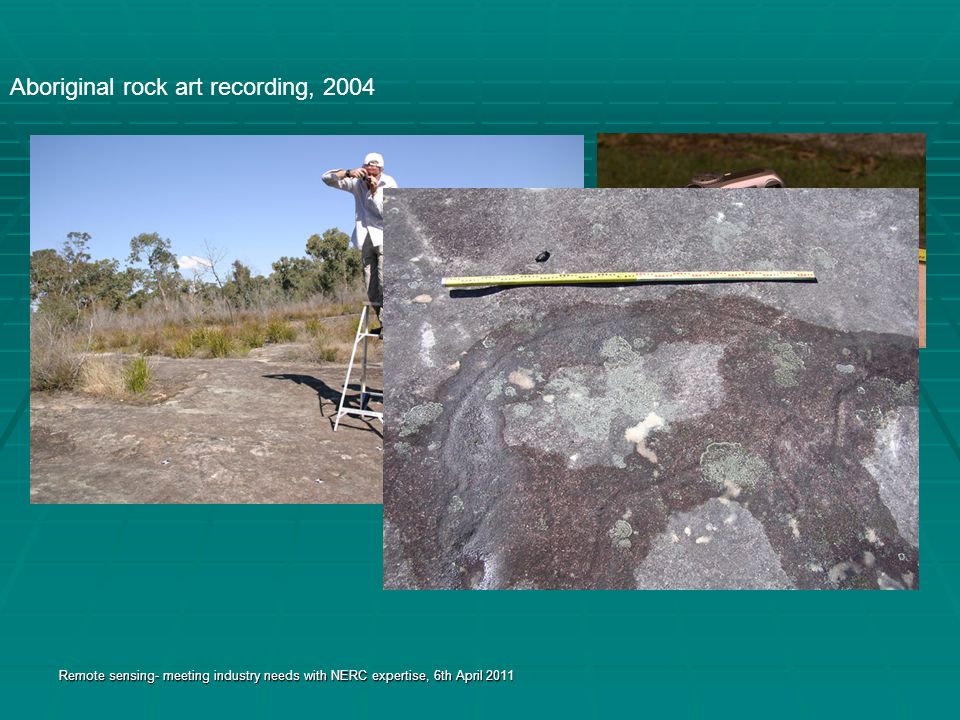 Rock Art- Outputs Digital Elevation Models (DEMs) Accuracies- 2-3mm Orthophotos Visualisation fly-thru fly-thru Remote sensing- meeting industry needs with NERC expertise, 6th April 2011