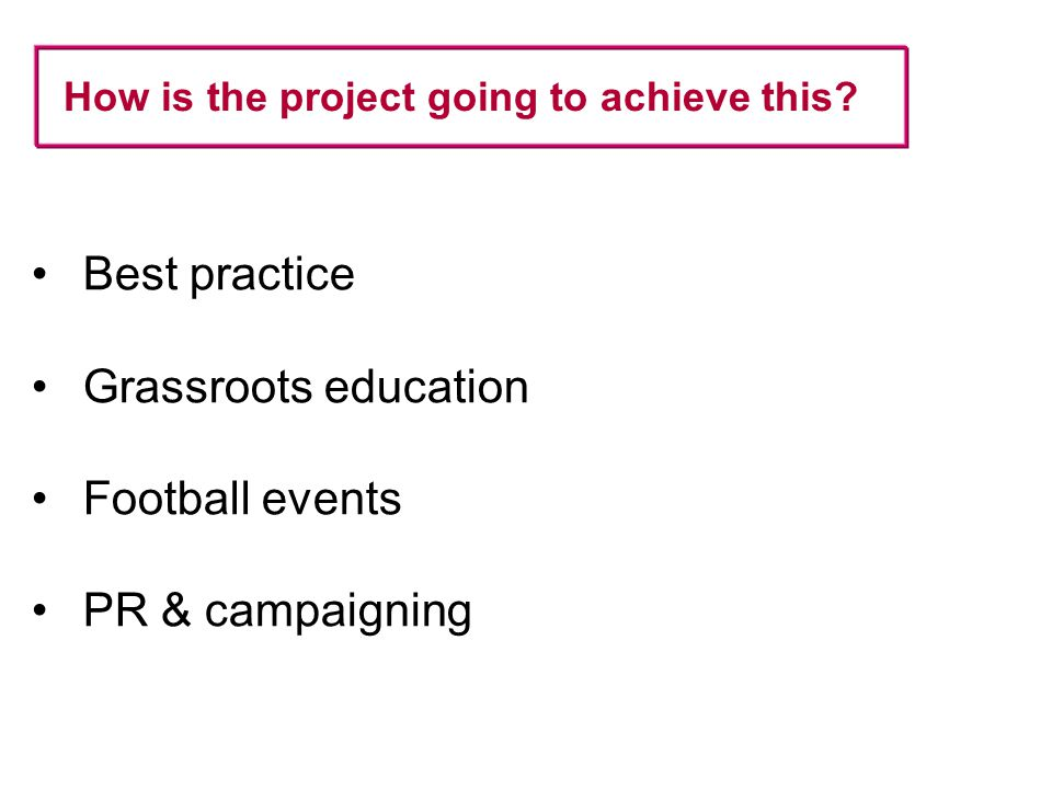 Best practice Simple guide for (new) MH projects Using experience of existing, established projects Aims: Help new projects get established and become effective Hosted on The FA website Launched in next 3 months
