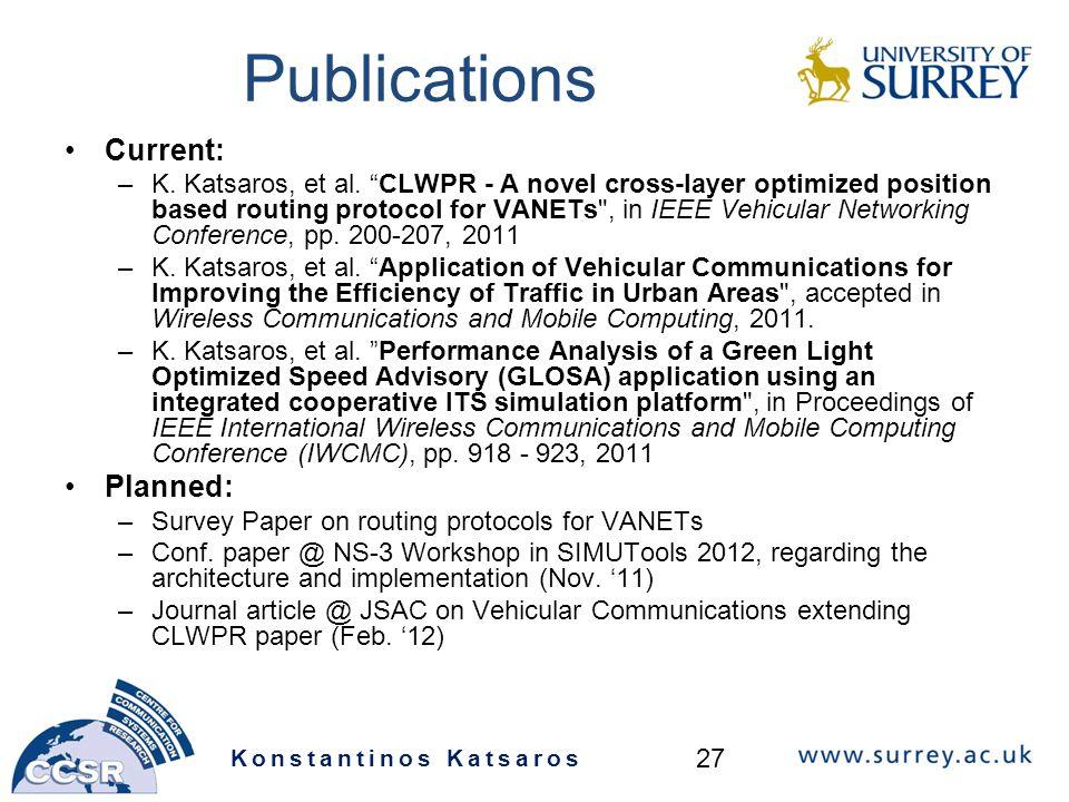 Publications Current: –K. Katsaros, et al.