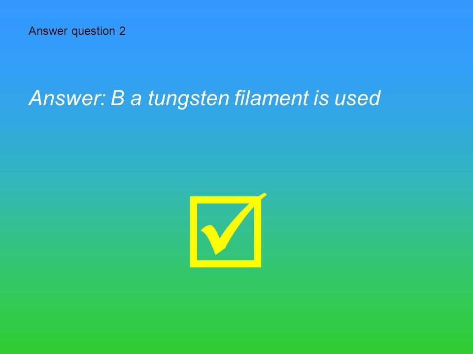  Answer question 1 Answer: A this is the same as the value quoted in the text i.e. 0.2mm