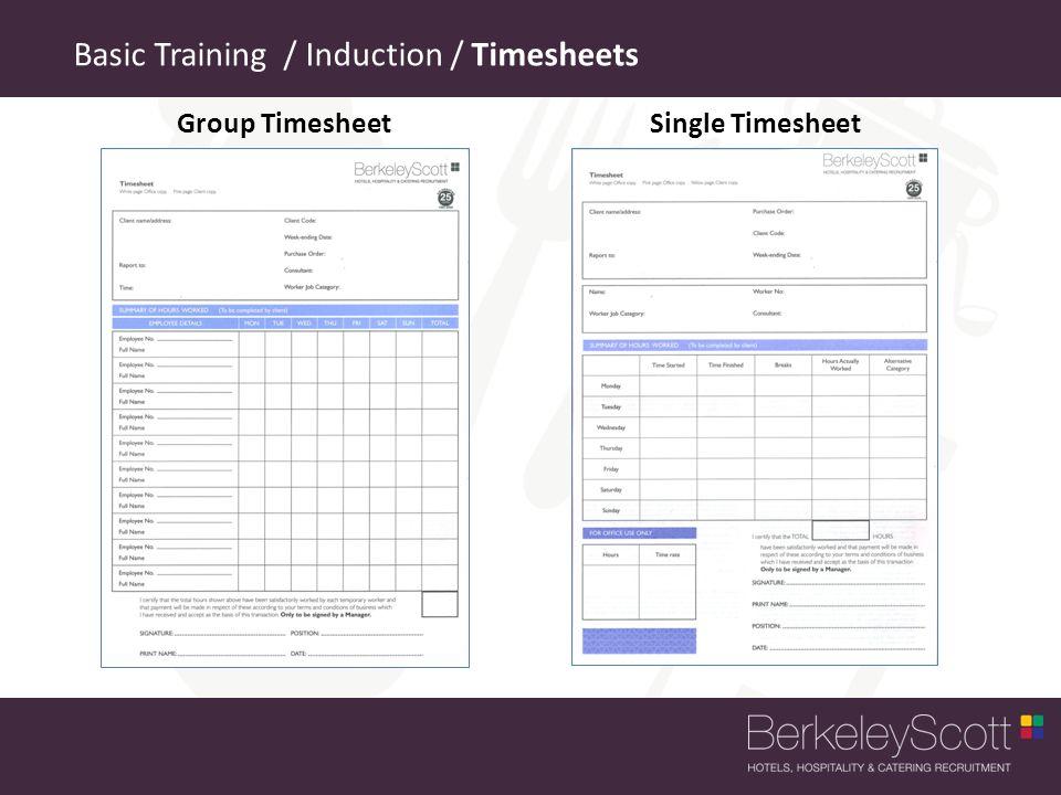 Basic Training / Induction / Timesheets Group TimesheetSingle Timesheet