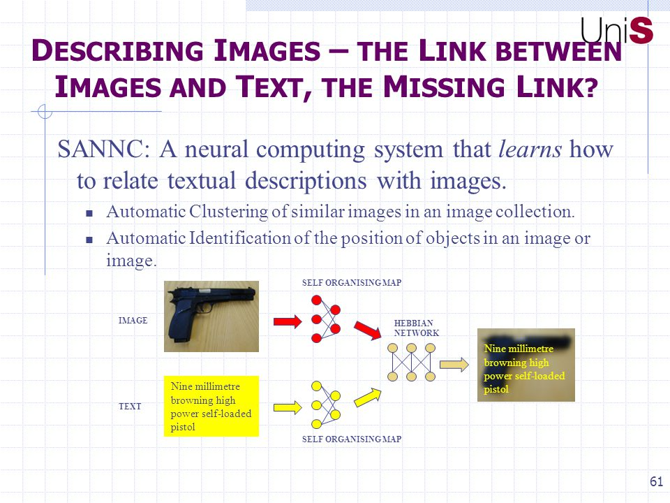 61 D ESCRIBING I MAGES – THE L INK BETWEEN I MAGES AND T EXT, THE M ISSING L INK.
