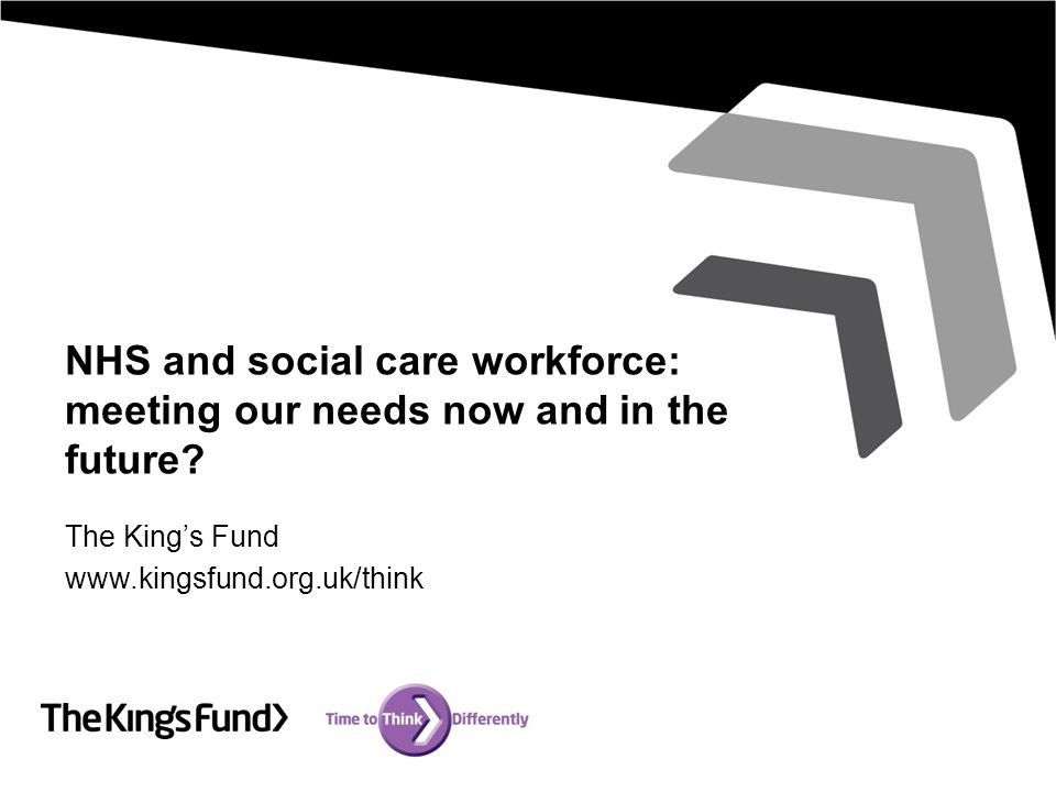 NHS and social care workforce: meeting our needs now and in the future.