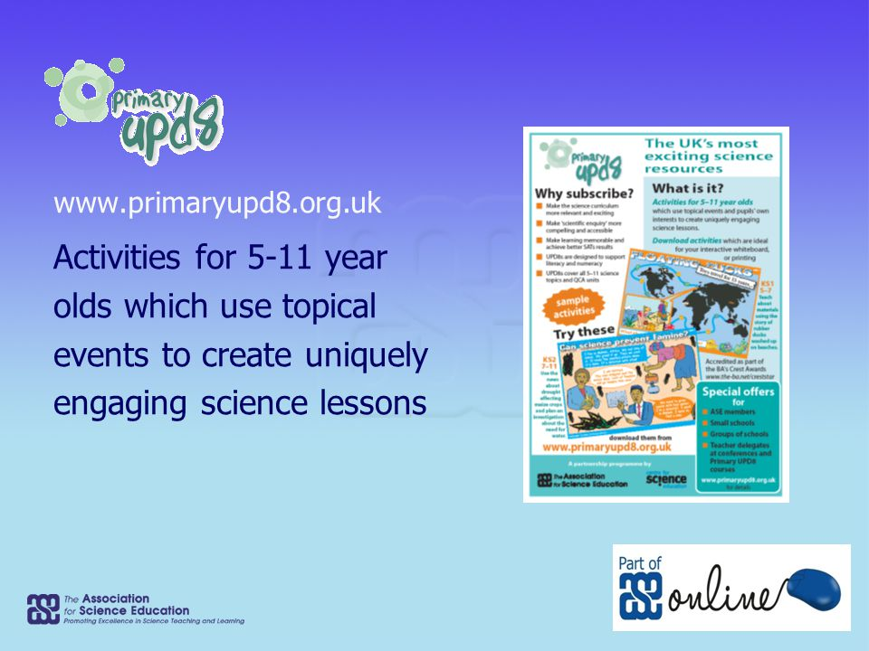 Activities for 5-11 year olds which use topical events to create uniquely engaging science lessons www.primaryupd8.org.uk