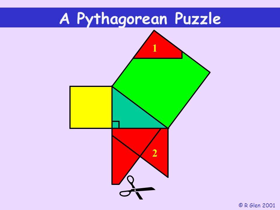 1  A Pythagorean Puzzle © R Glen 2001