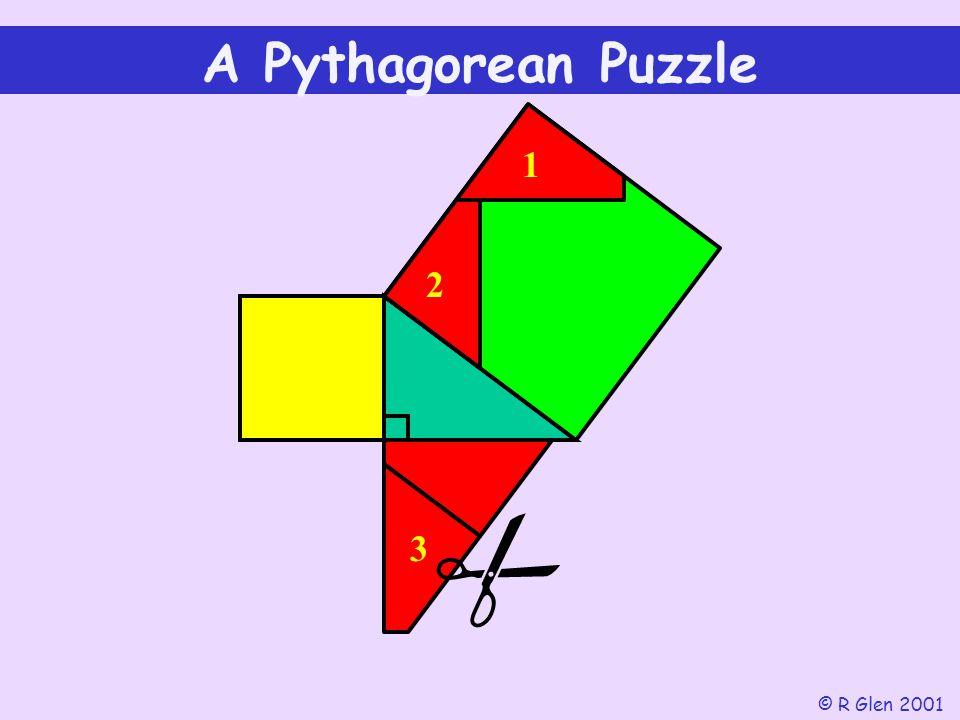 1 2  A Pythagorean Puzzle © R Glen 2001