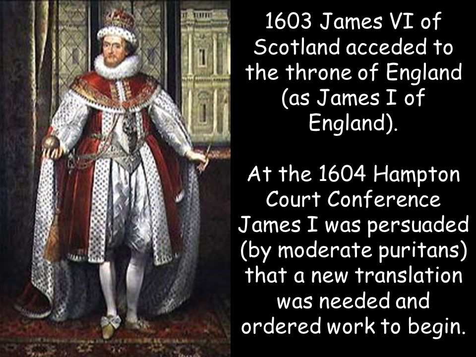1603 James VI of Scotland acceded to the throne of England (as James I of England).