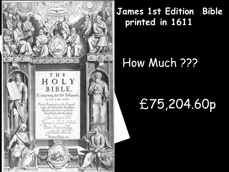 King James 1st Edition Bible printed in 1611 How Much £75,204.60p