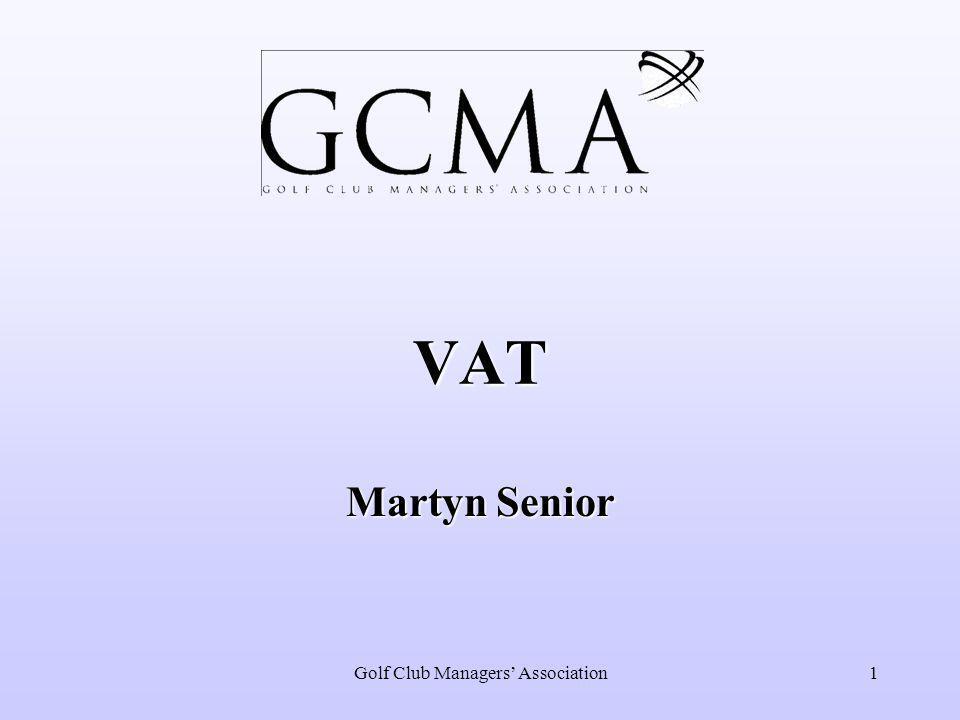 Golf Club Managers' Association1 VAT Martyn Senior