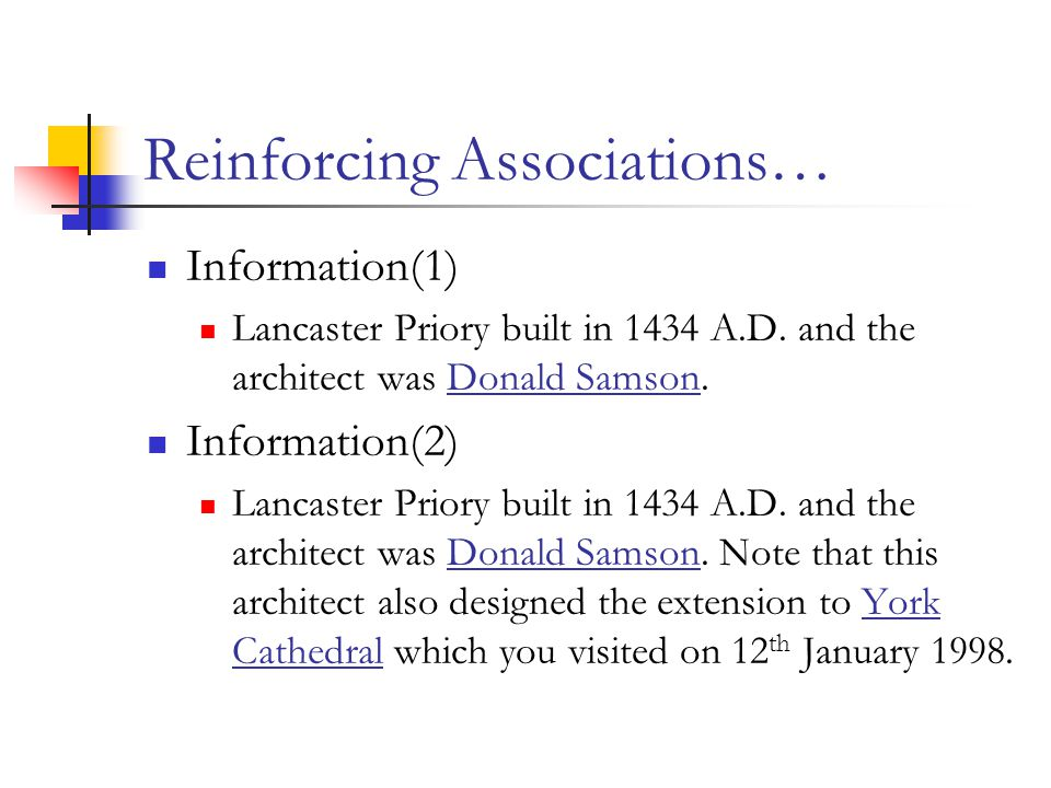 Reinforcing Associations… Information(1) Lancaster Priory built in 1434 A.D.
