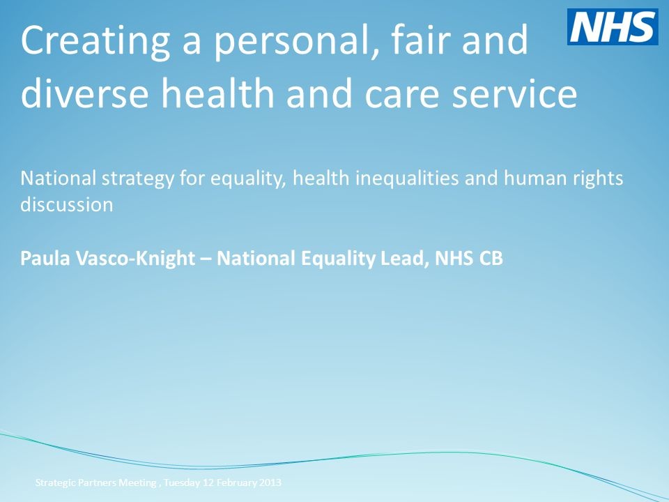 #PFDfuture In 2010, the NHS Equality and Diversity Council, which is chaired by Sir David Nicholson, set out its vision for a personal, fair and diverse health and care service where everyone counts.