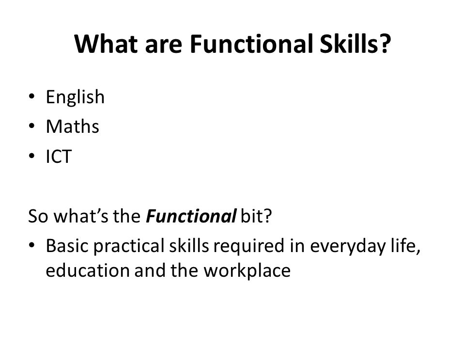 Common Questions Why do we need Functional Skills in Lifelong learning.