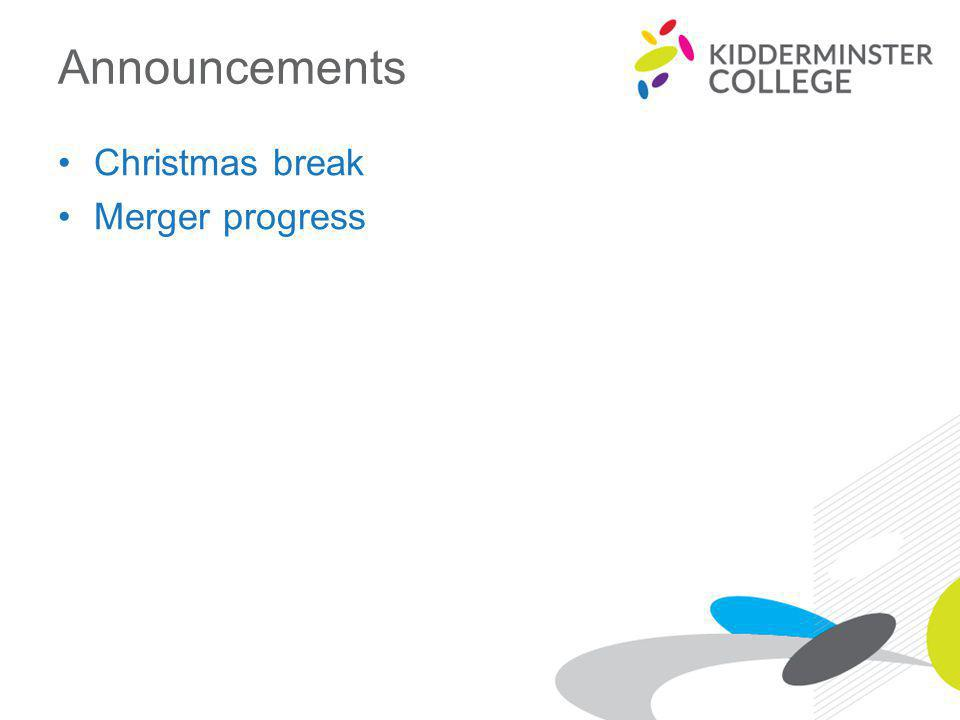 Announcements Christmas break Merger progress