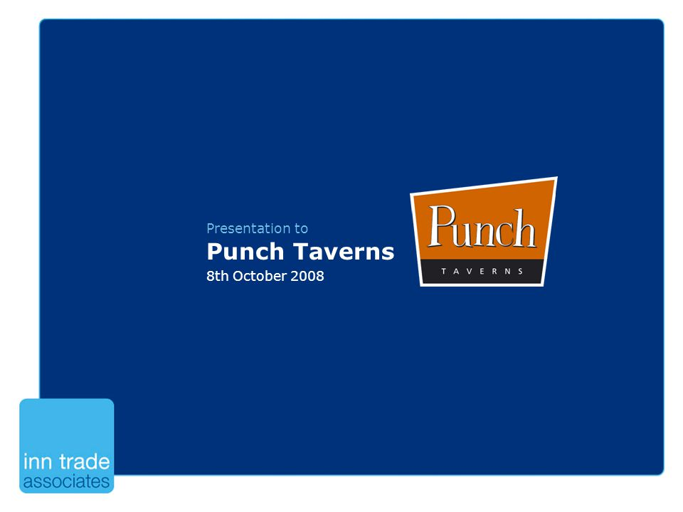 Presentation to Punch Taverns 8th October 2008