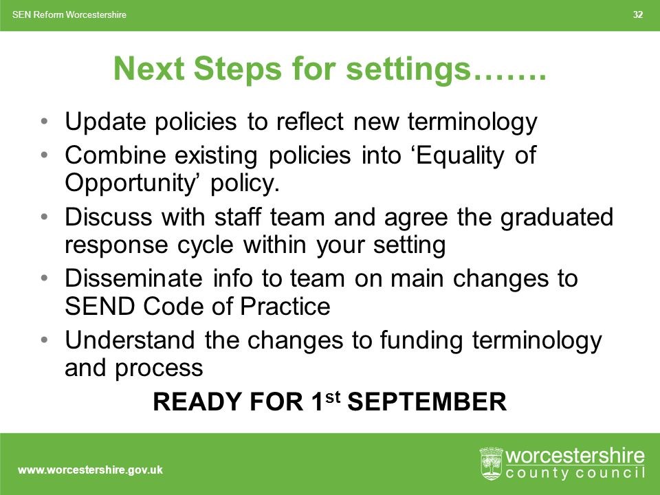 www.worcestershire.gov.uk Next Steps for settings…….