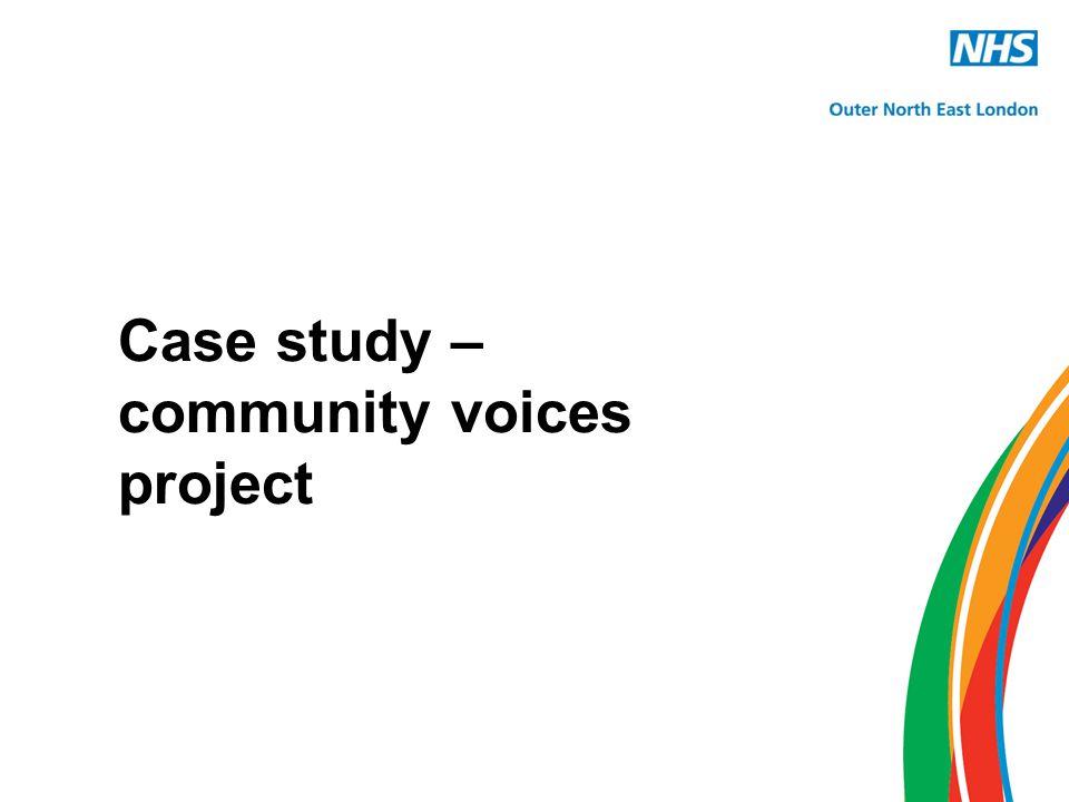 Case study – community voices project